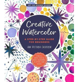 CREATIVE WATERCOLOR  A STEP-BY-STEP GUIDE FOR BEGINNERS