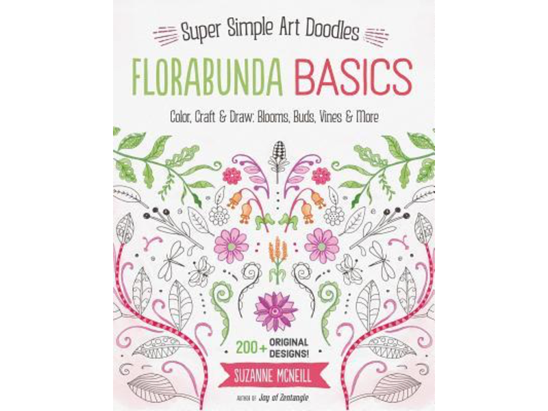 SUPER SIMPLE ART DOODLES FLORABUNDA BASICS