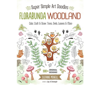 SUPER SIMPLE ART DOODLES FLORABUNDA WOODLAND