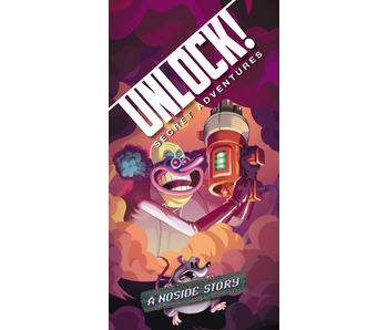 UNLOCK! SECRET ADVENTURES: A NOSIDE STORY