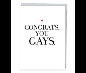 DESIGN WITH HEART CARD - WEDDING - CONGRATS YOU GAYS