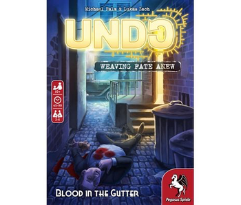 Undo Weaving Fate Anew: Blood In The Gutter