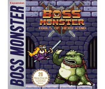 BOSS MONSTER EXPANSION:  TOOLS OF HERO-KIND 2-4 PLAYER EXP