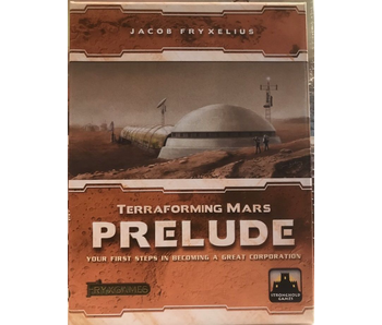 TERRAFORMING MARS: PRELUDE - YOUR FIRST STEPS IN BECOMING A GREAT CORPORATION