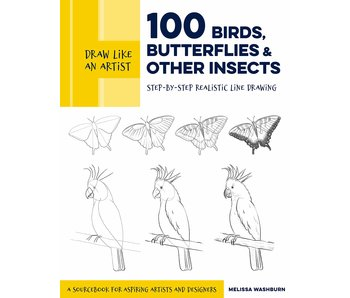 Draw Like an Artist: 100 Birds, Butterflies & Other Insects