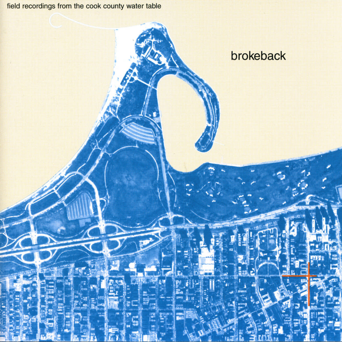 Brokeback • Field Recordinds From The Cook County Water Table-1