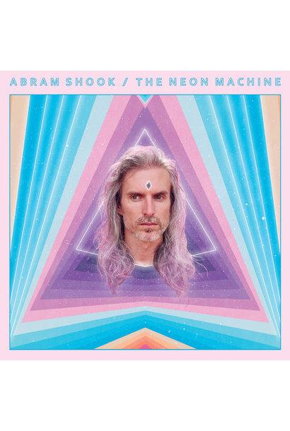 Abram Shook • The Neon Machine