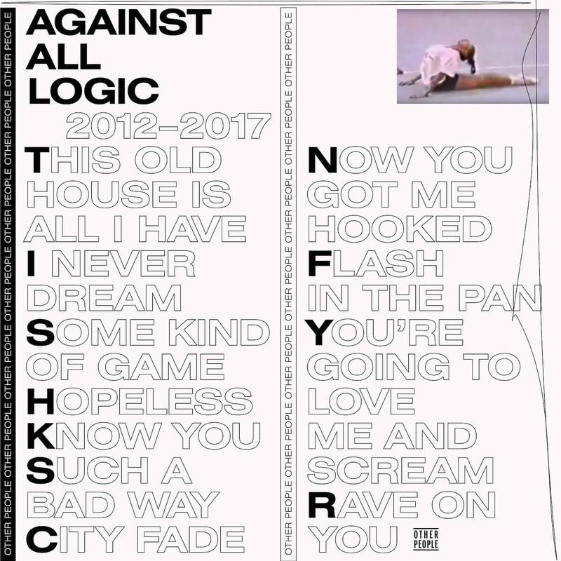 Against All Logic • 2012-2017-1