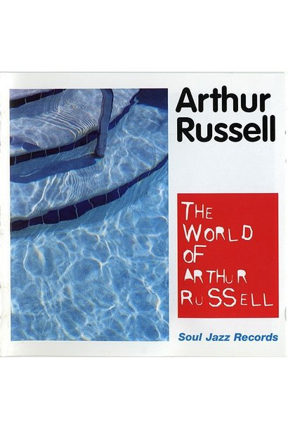 Arthur Russell • The World Of Arthur Russell
