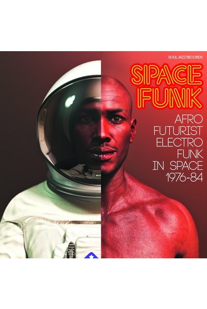 Artistes Variés • Space Funk (Afro Futurist Electro Funk In Space 1976-84)