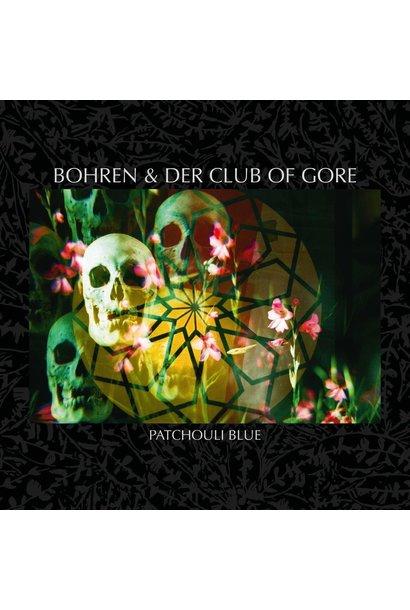 Bohren & Der Club Of Gore • Patchouli Blue