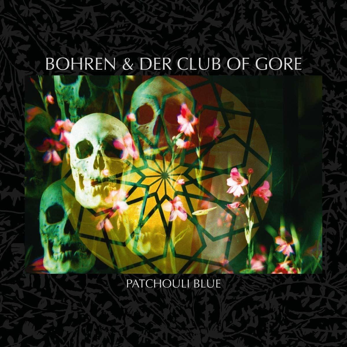 Bohren & Der Club Of Gore • Patchouli Blue-1