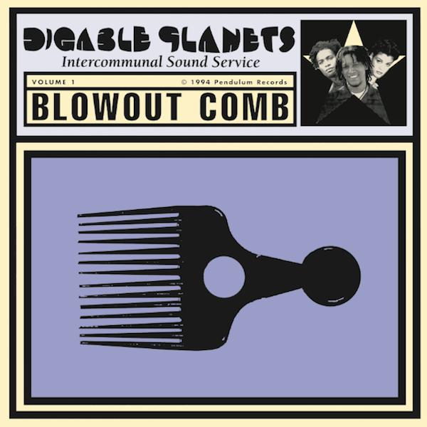 Digable Planets • Blowout Comb-1