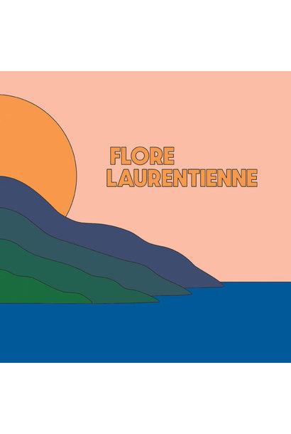 Flore Laurentienne • Volume 1