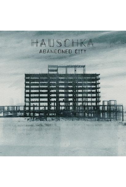 Hauschka • Abandoned City