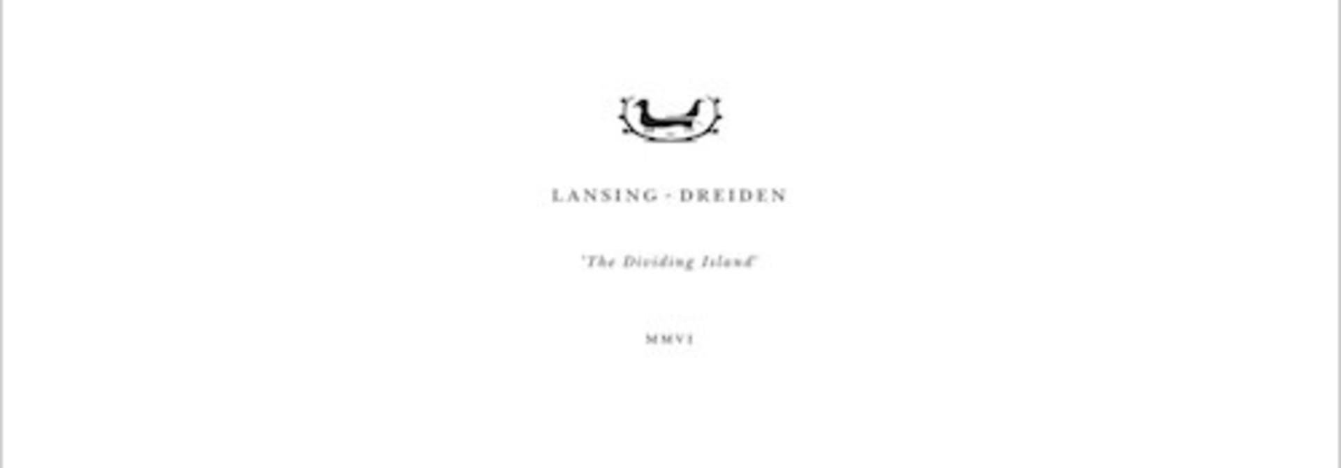 Lansing-Dreiden • The Dividing Island