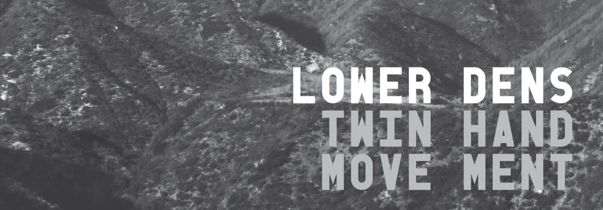 Lower Dens • Twin-Hand Movement