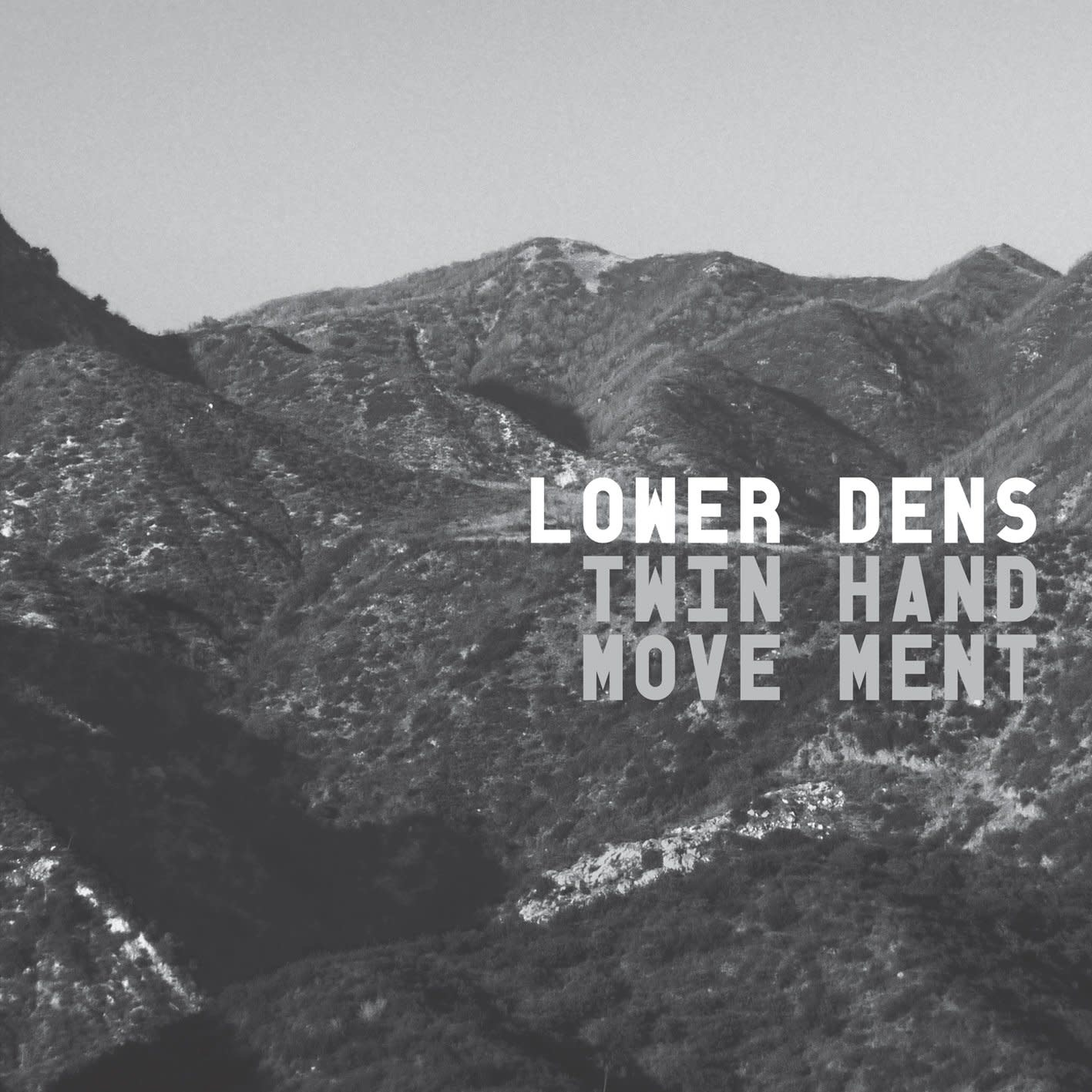 Lower Dens • Twin-Hand Movement-1
