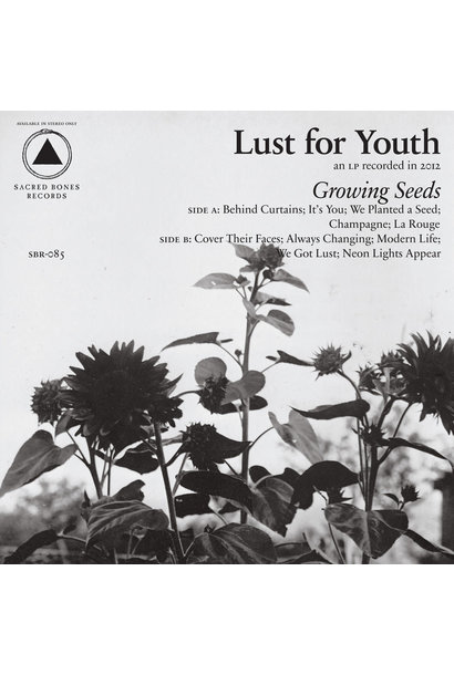 Lust For Youth • Growing Seeds