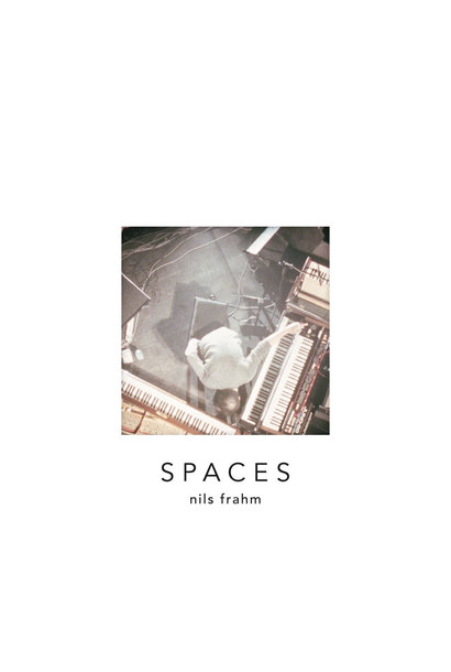 Nils Frahm • Spaces