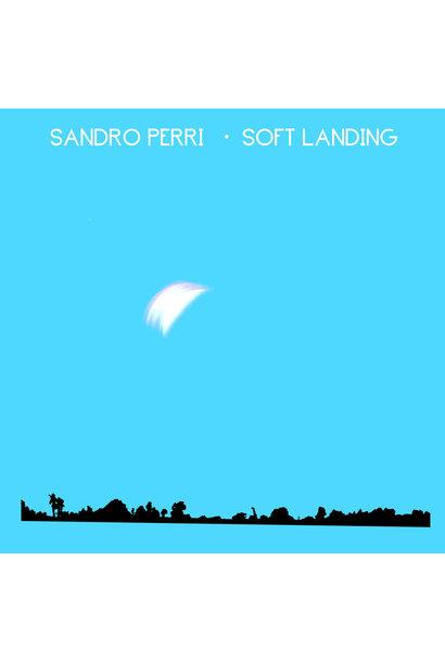 Sandro Perri • Soft Landing