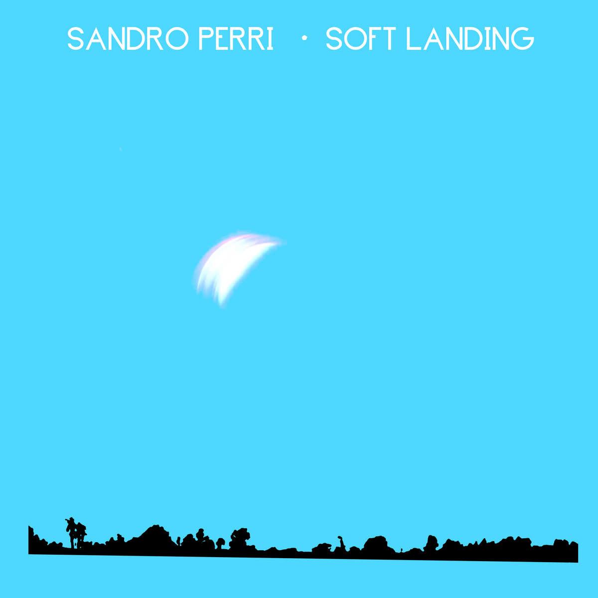 Sandro Perri • Soft Landing-1