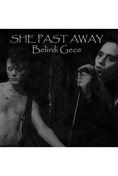 She Past Away • Belirdi Gece