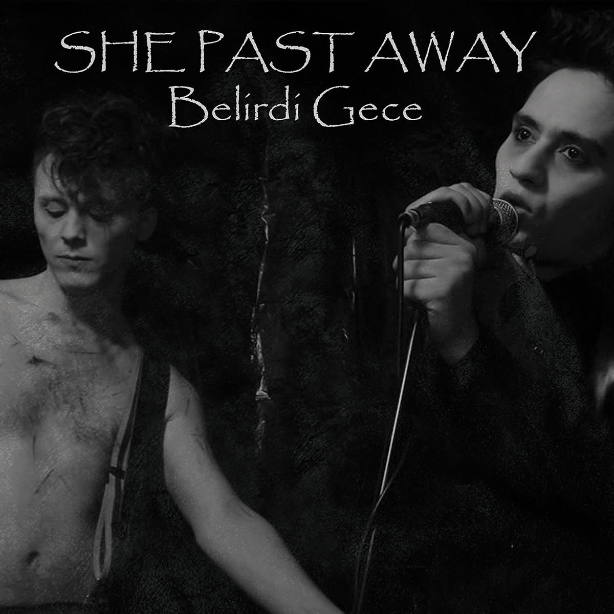 She Past Away • Belirdi Gece-1