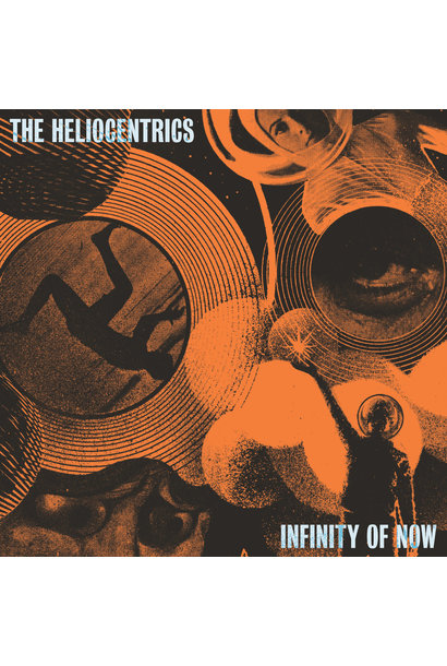 The Heliocentrics • Infinity Of Now