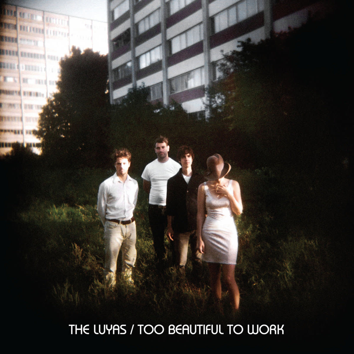 The Luyas • Too Beautiful To Work-1
