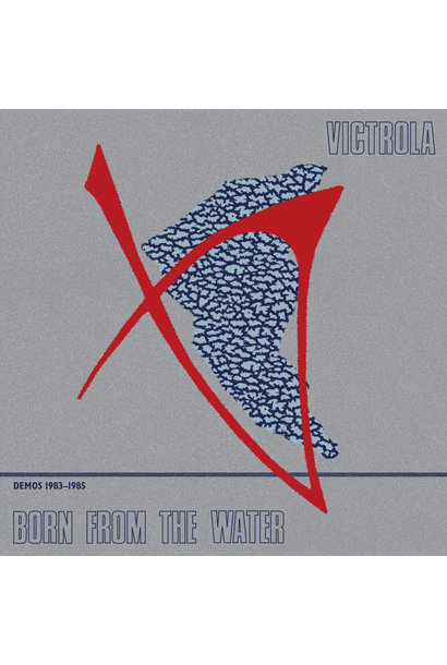 Victrola • Born From The Waters (Demos 1983-1985)