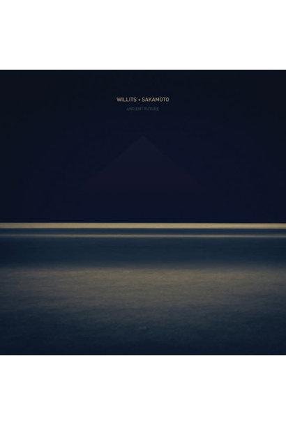 Willits + Sakamoto • Ancient Future