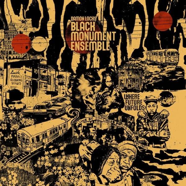 Damon Locks Black Monument Ensemble • Where Future Unfolds-1