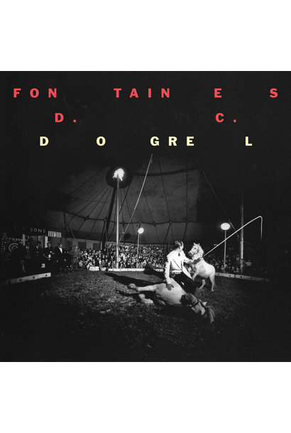 Fontaines D.C. • Dogrel
