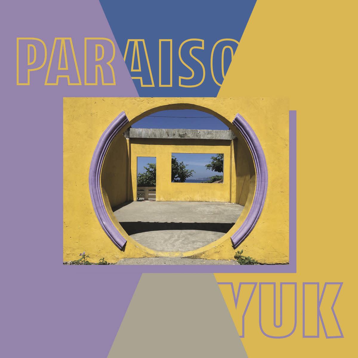 Yuk. • Paraiso - EP-1