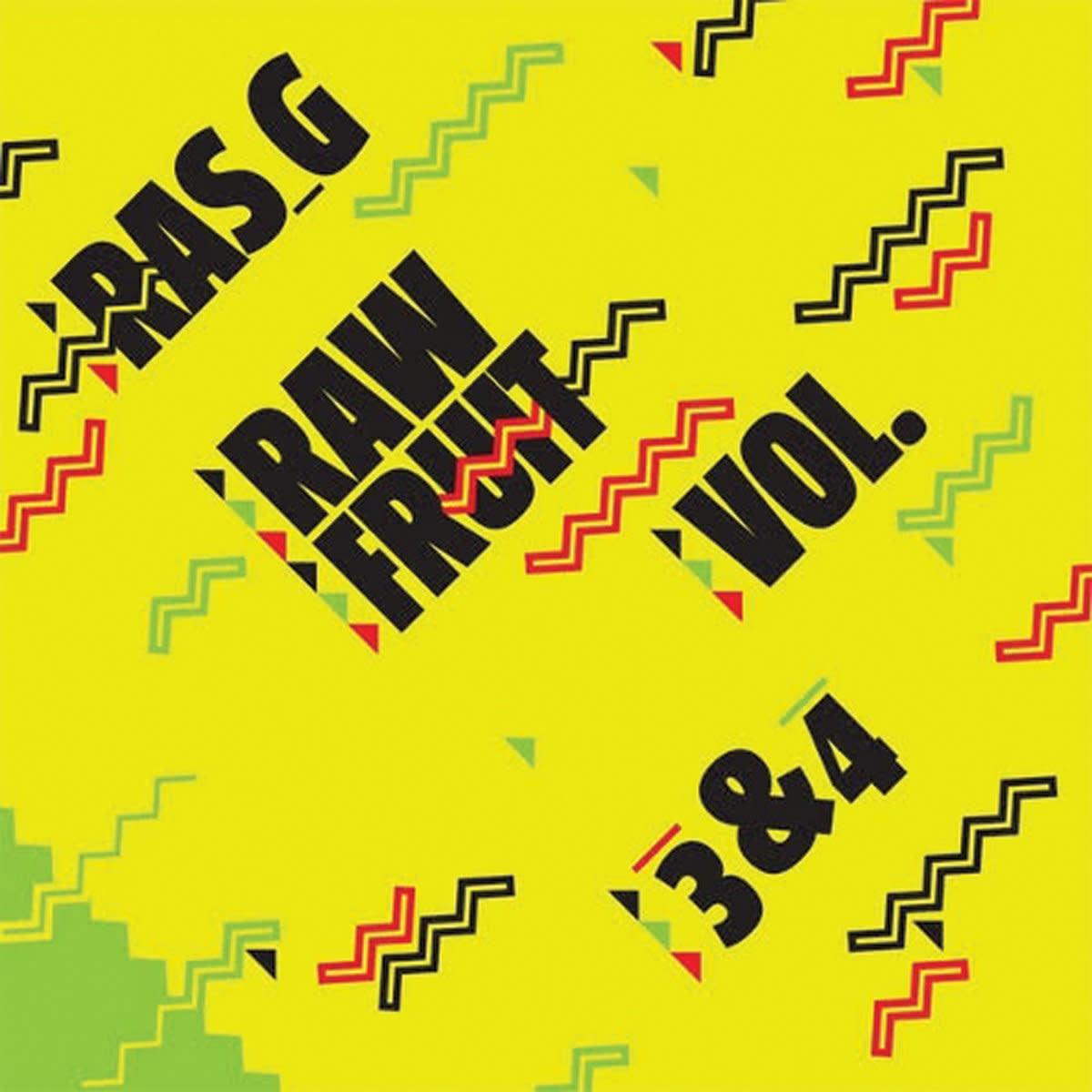 Ras G ‎• Raw Fruit, Vols. 3-4-1