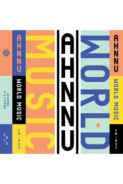 Ahnnu • World Music + Perception