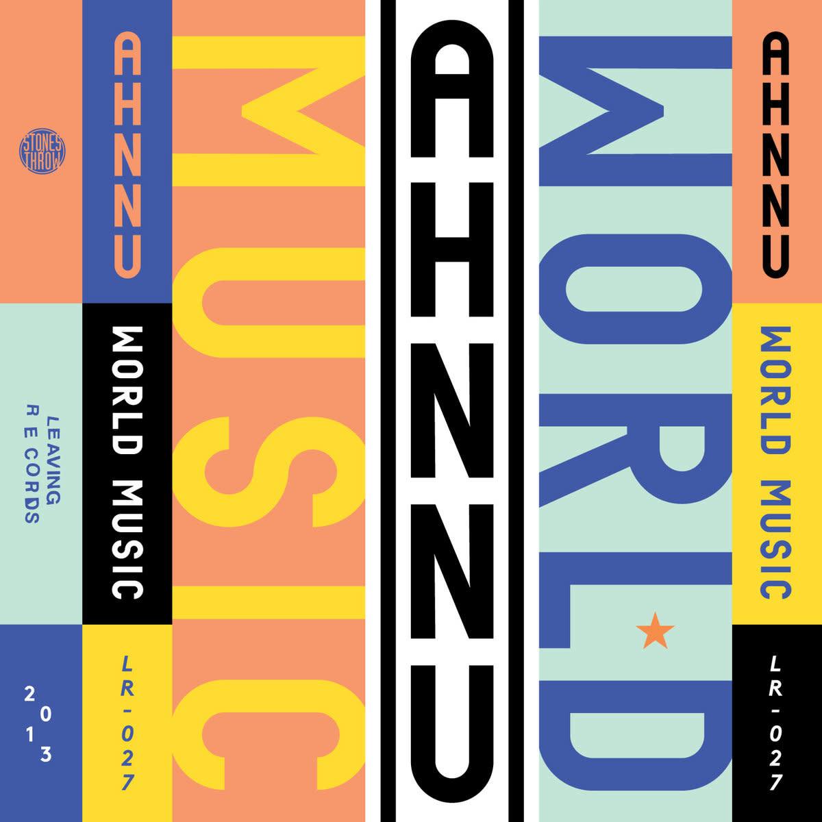 Ahnnu • World Music + Perception-1
