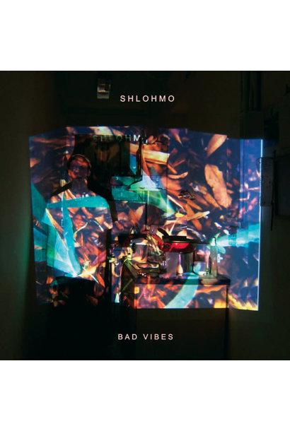Shlohmo • Bad Vibes