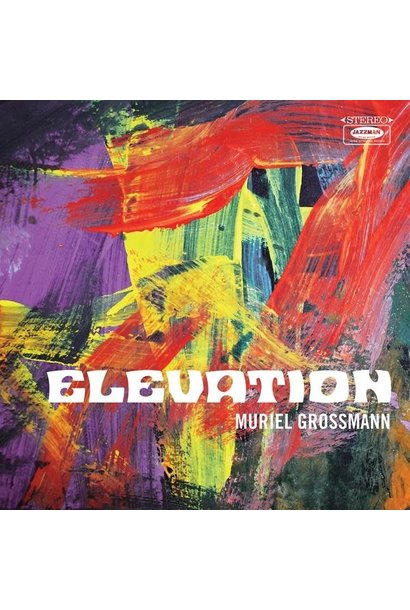 Muriel Grossman • Elevation