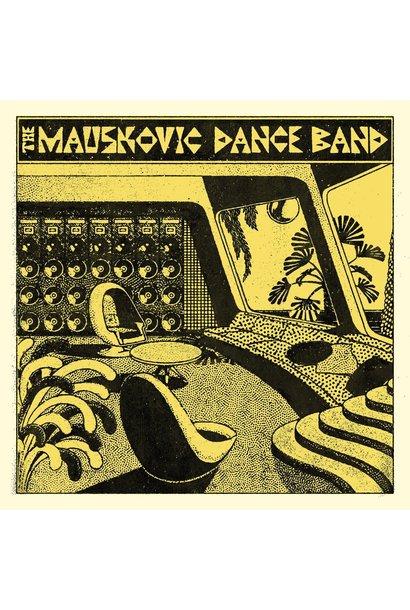 The Mauskovic Dance Band • The Mauskovic Dance Band