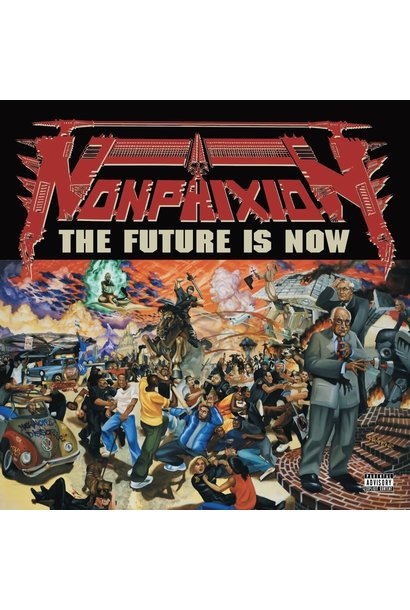 Non Phixion • The Future Is Now