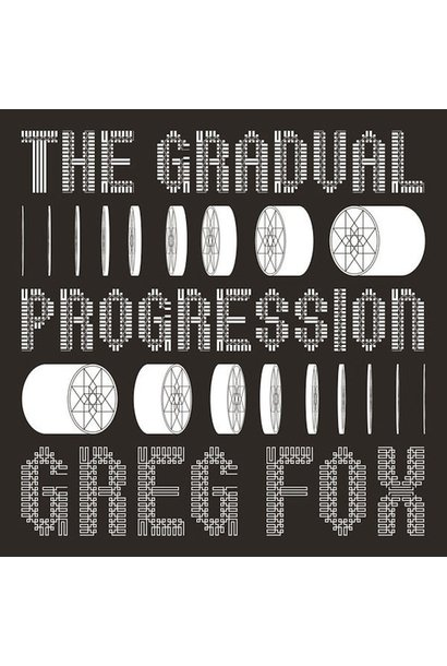 Greg Fox • The Gradual Progression