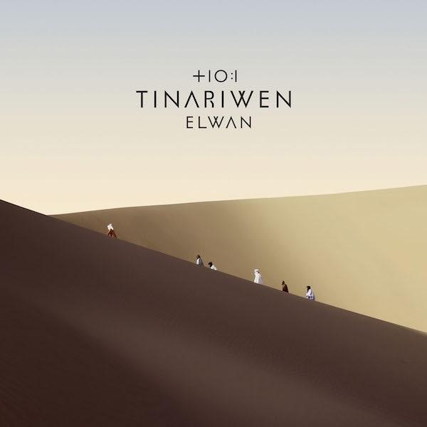 Tinariwen • Elwan-1
