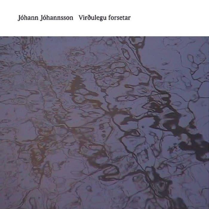 Jóhann Jóhannsson • Virðulegu Forsetar-1