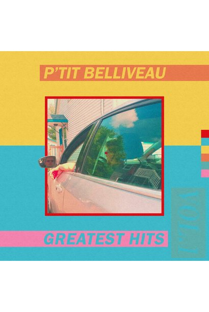 P'tit Belliveau • Greatest Hits Vol. 1