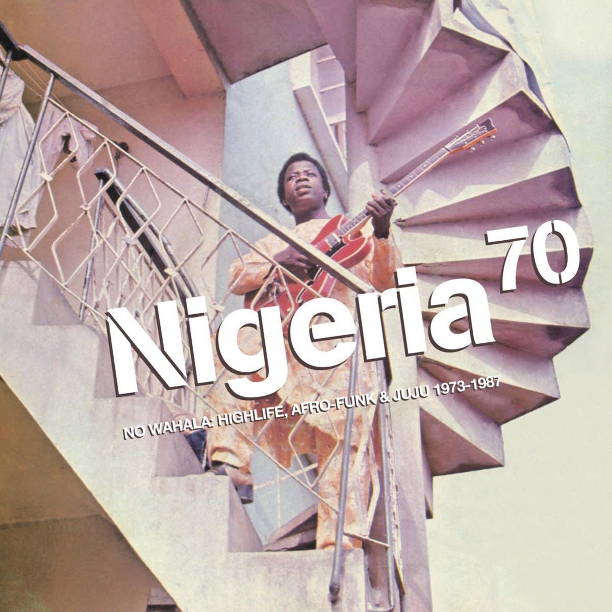 Artistes Variés • Nigeria 70, No Wahala: Highlife, Afro-Funk & Juju 1973-1987-1