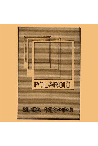 Polaroid • Senza Respiro