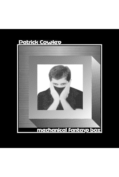 Patrick Cowley • Mechanical Fantasy Box