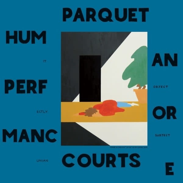 Parquet Courts • Human Performance-1